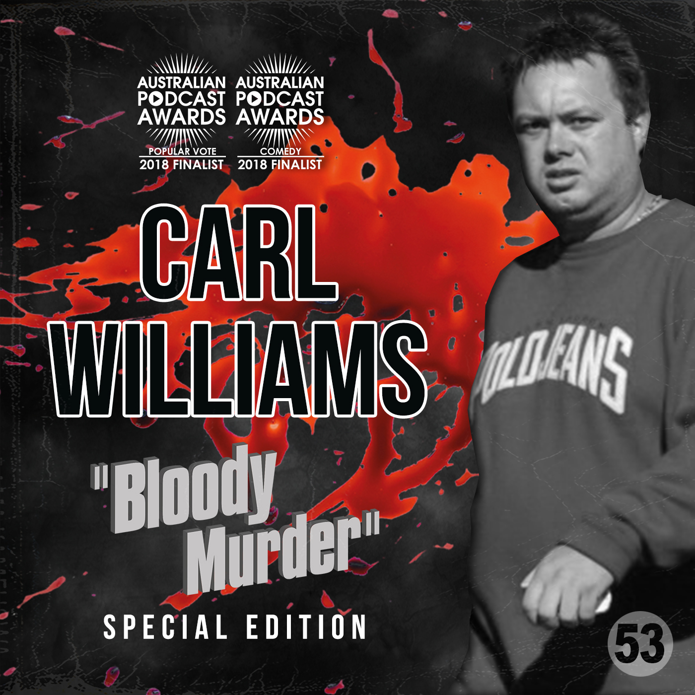 53 - Carl Williams Special Edition