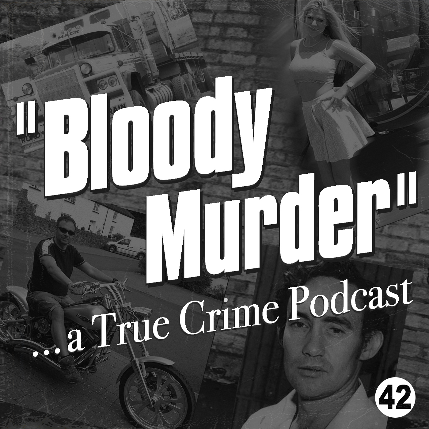 42 - Welsh Rich Pete and The Mac Truck Murders