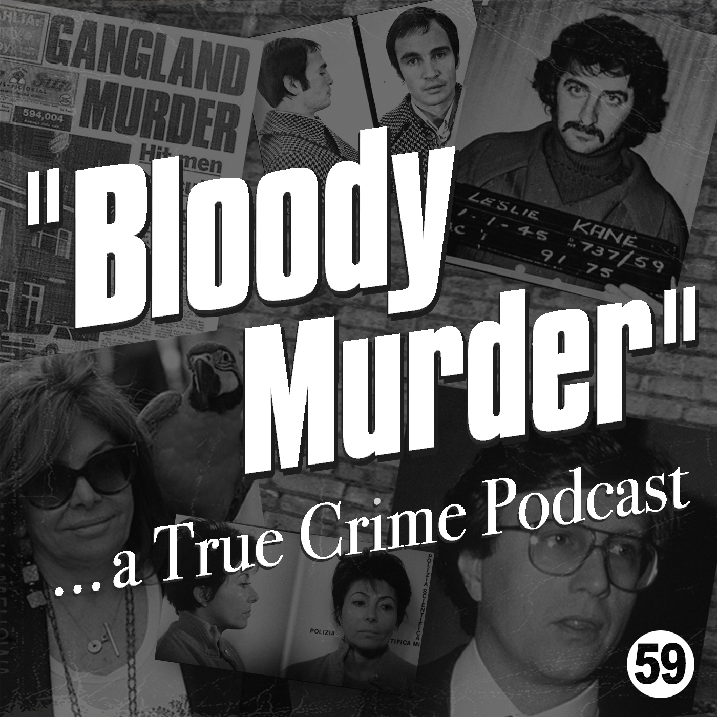 59 - The Maurizio Gucci Murder and The Kane Brothers