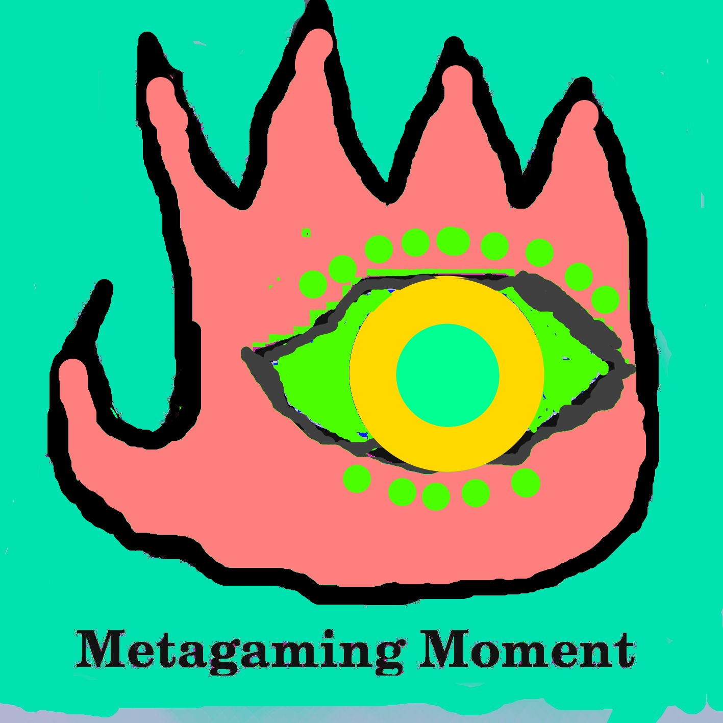 Metagaming Moments