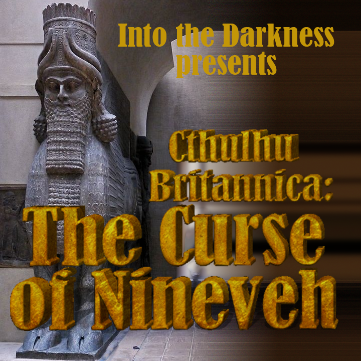 021_Curse of Nineveh, episode 16 - Call of Cthulhu RPG