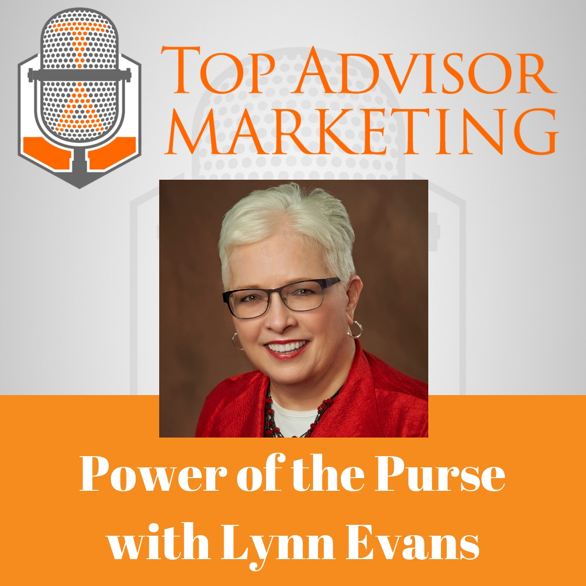 Ep 123 - Power of the Purse with Lynn Evans