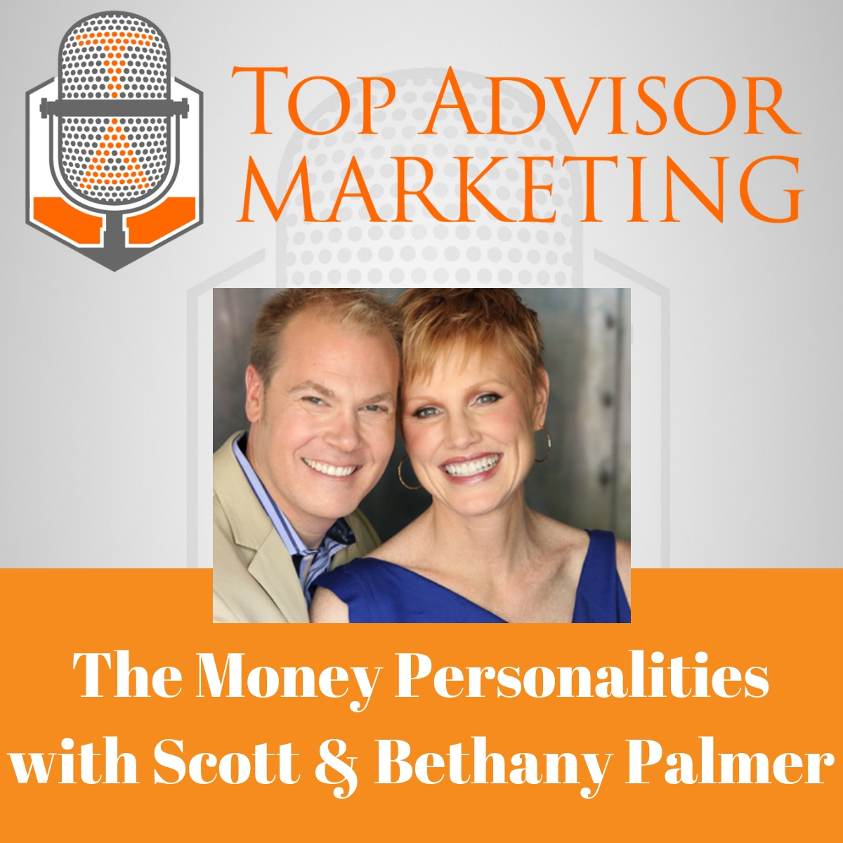 Ep 122 - The Money Personalities with Scott and Bethany Palmer