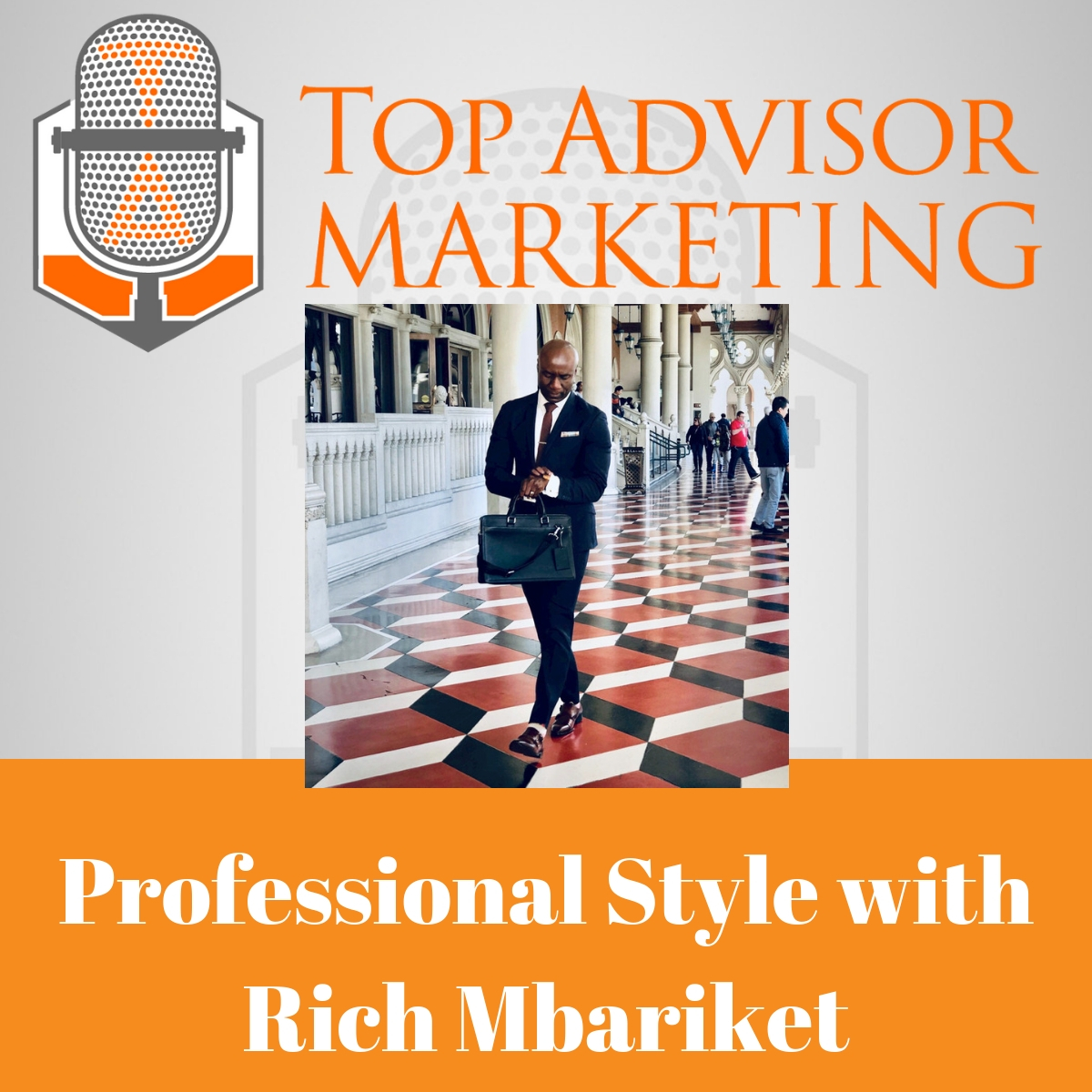 Episode 133 - Professional Style with Rich Mbariket