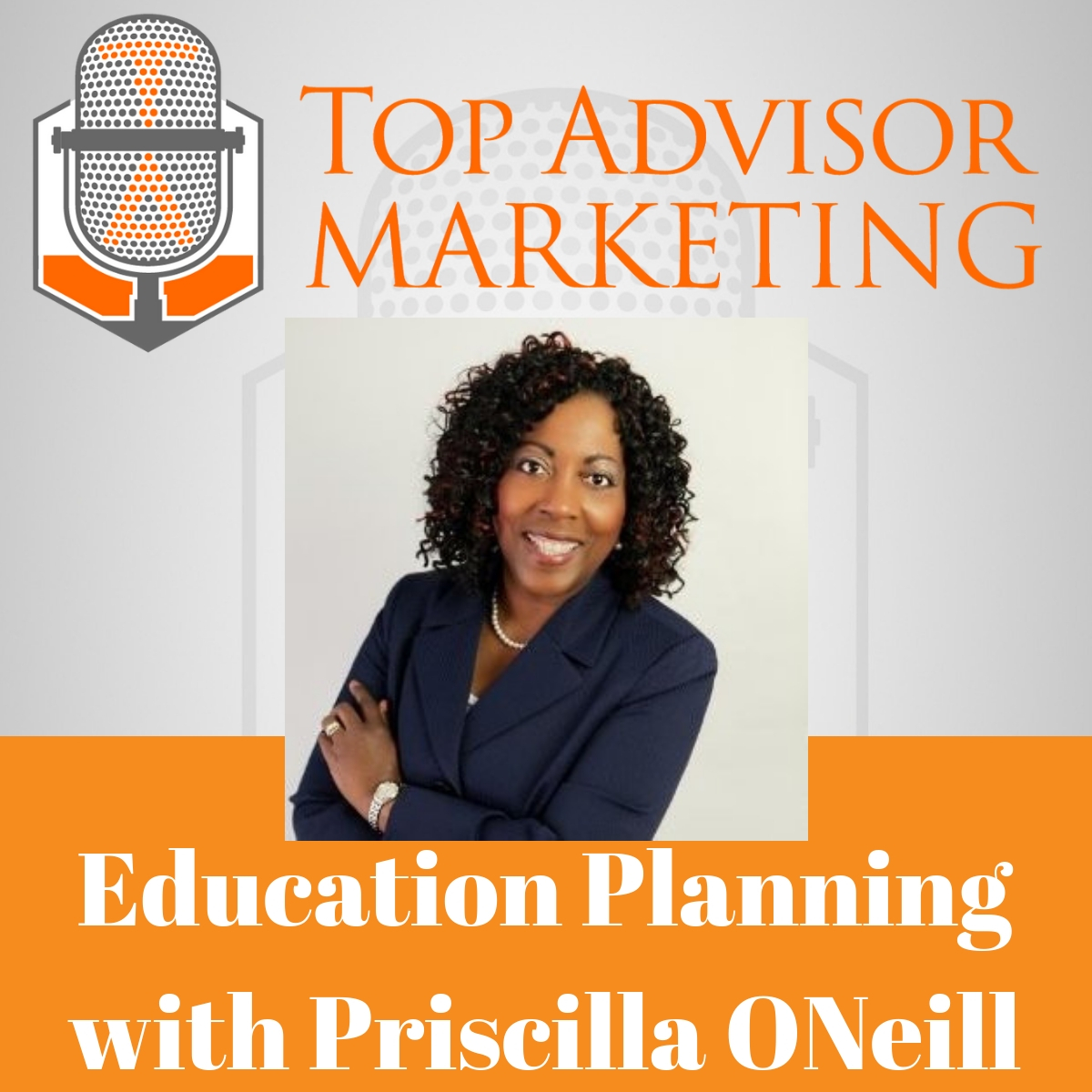 Episode 156 - Education Planning with Priscilla ONeill