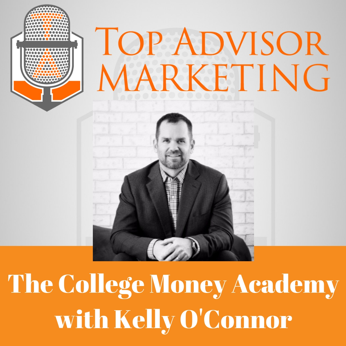 Episode 159 - The College Money Academy with Kelly O'Connor