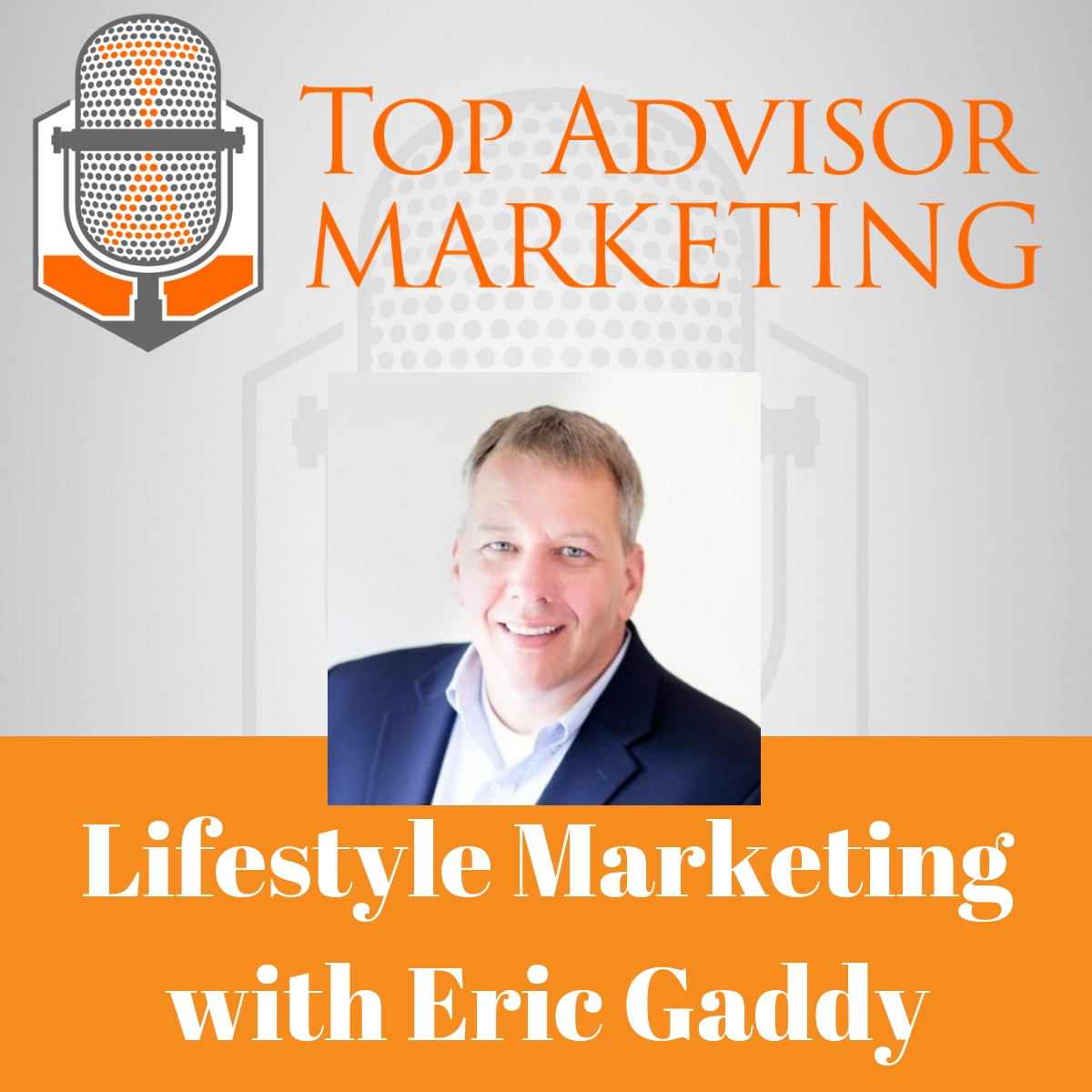 Episode 132 - Lifestyle Marketing with Eric Gaddy