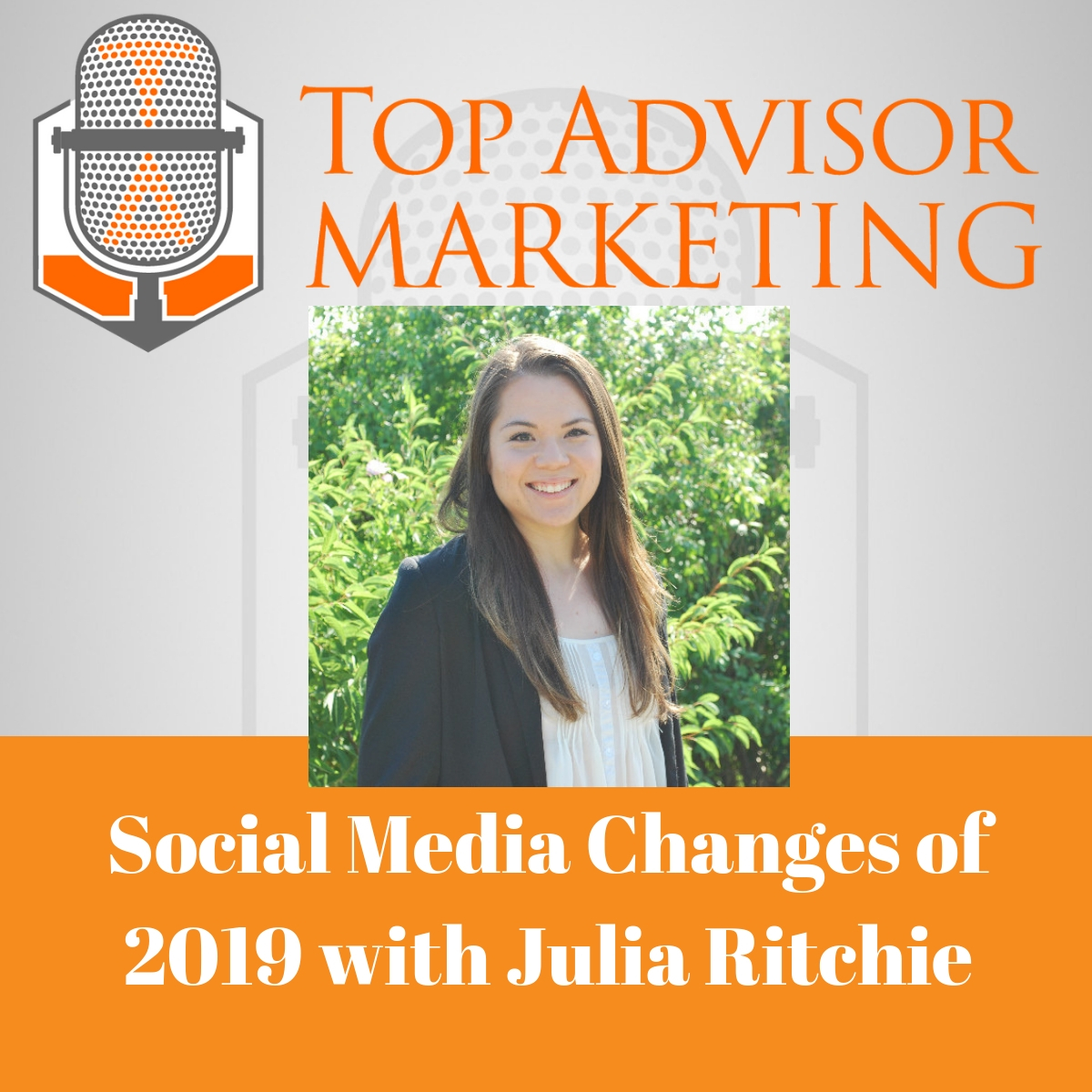 Episode 144 - Social Media Changes of 2019 with Julia Ritchie