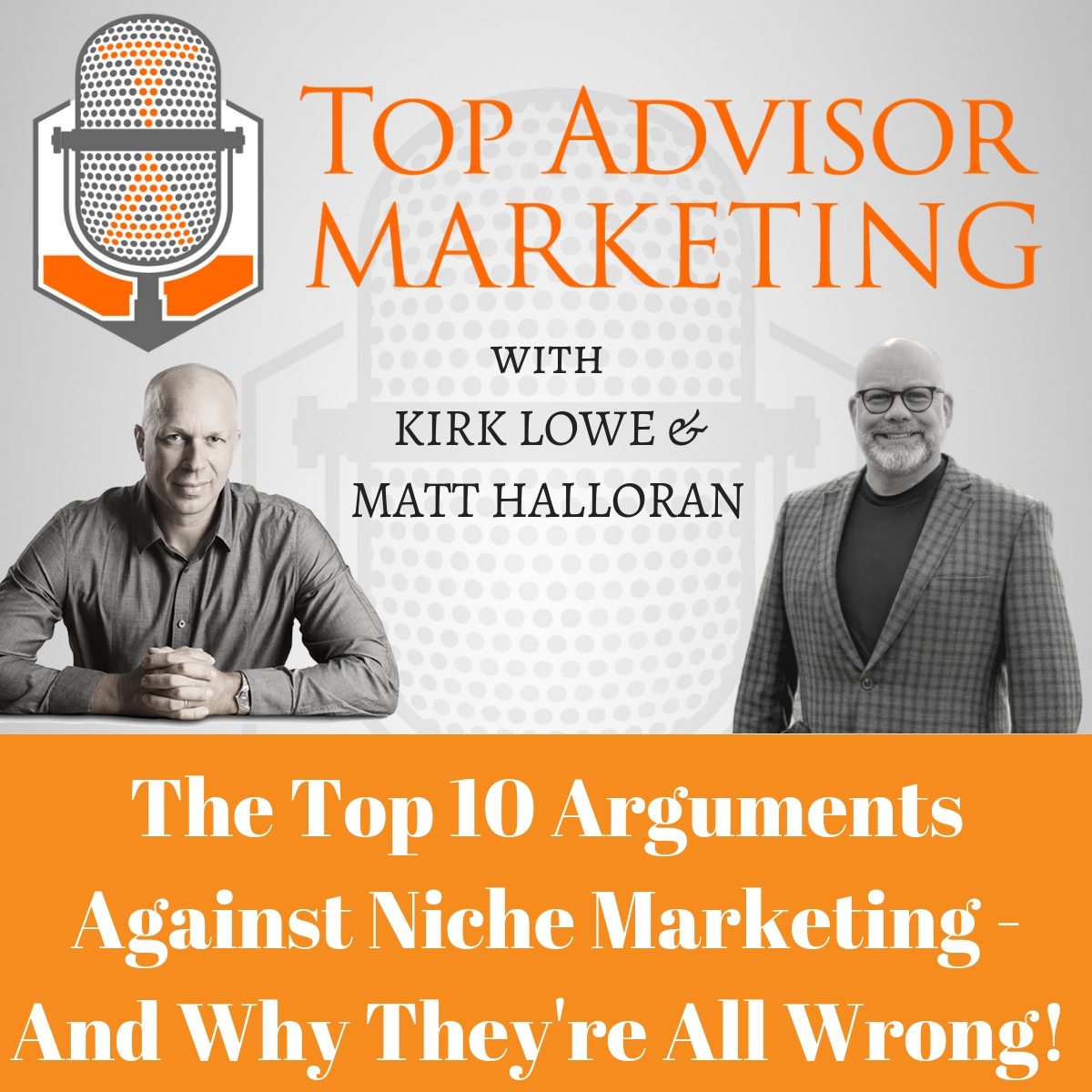 Episode 161- The Top 10 Arguments Against Niche Marketing - And Why They're All Wrong!