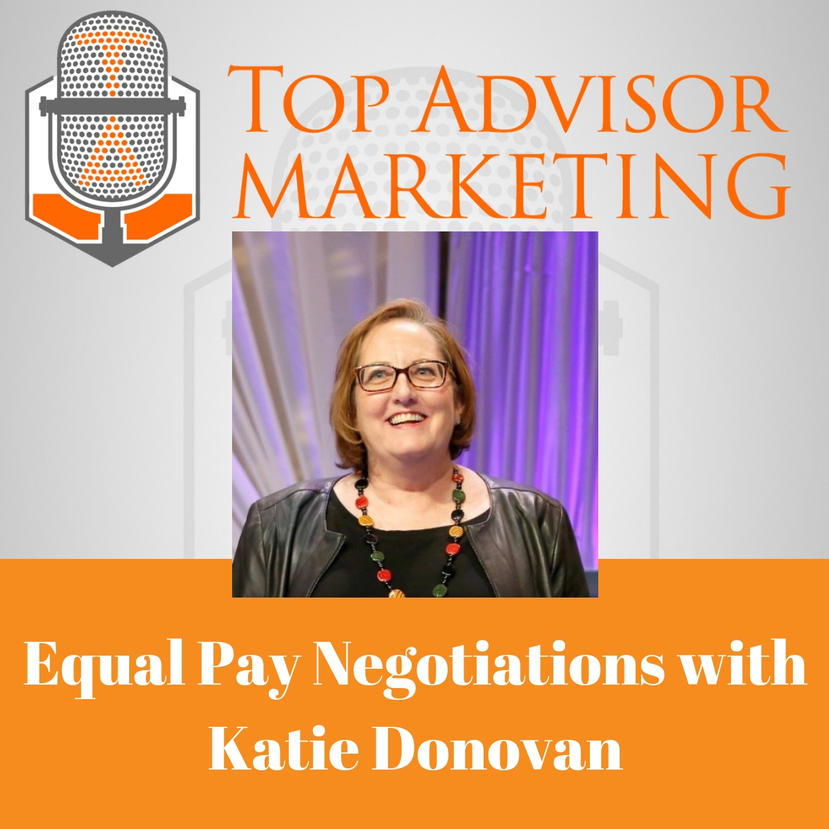 Episode 151 - Equal Pay Negotiations with Katie Donovan