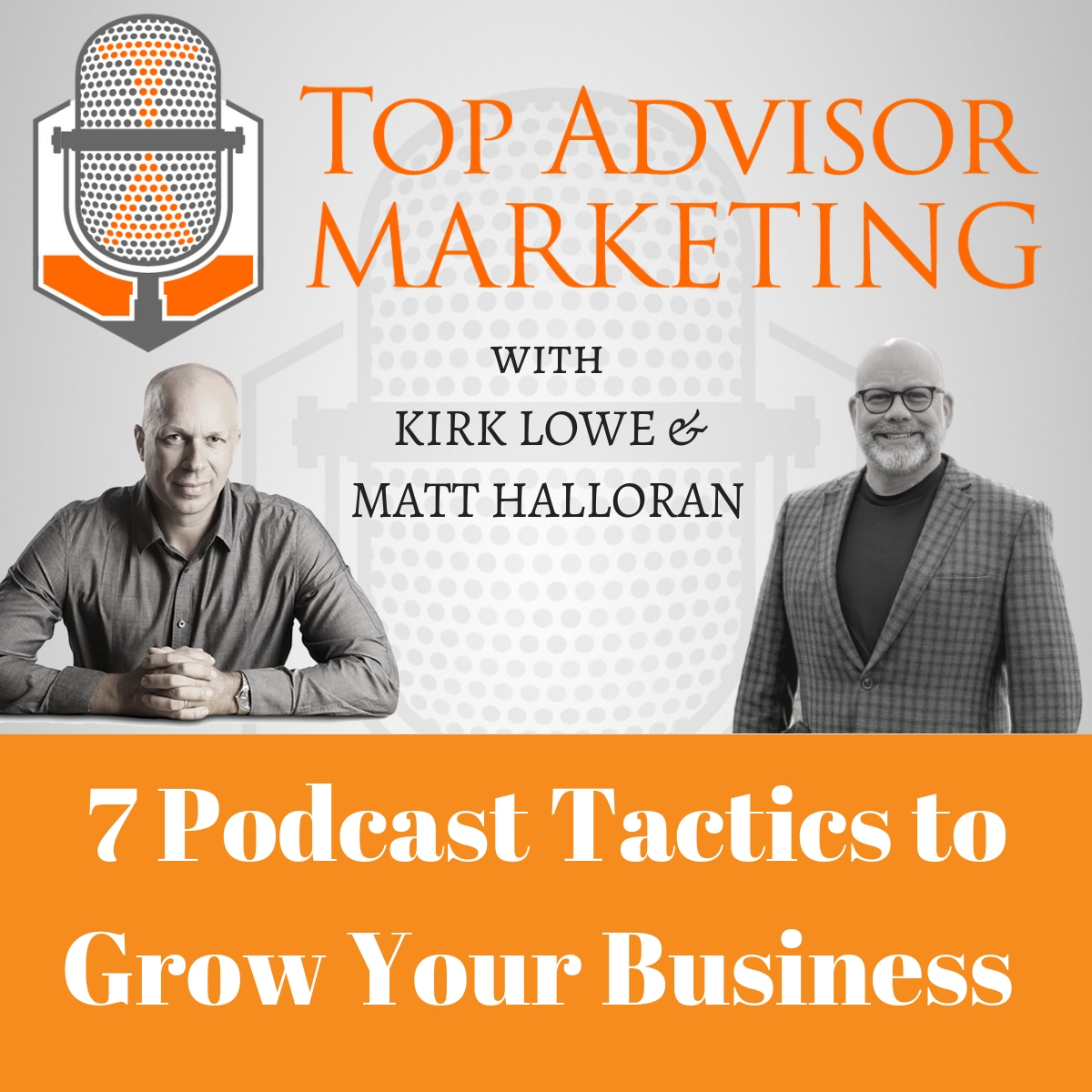 Episode 162 - 7 Podcast Tactics to Grow Your Business