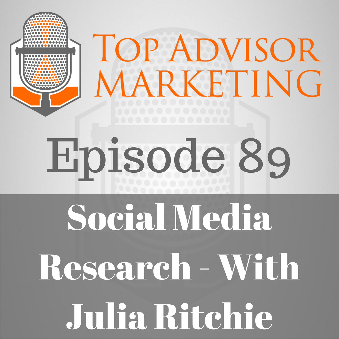 Episode 89 - Social Media Research With Julia Ritchie