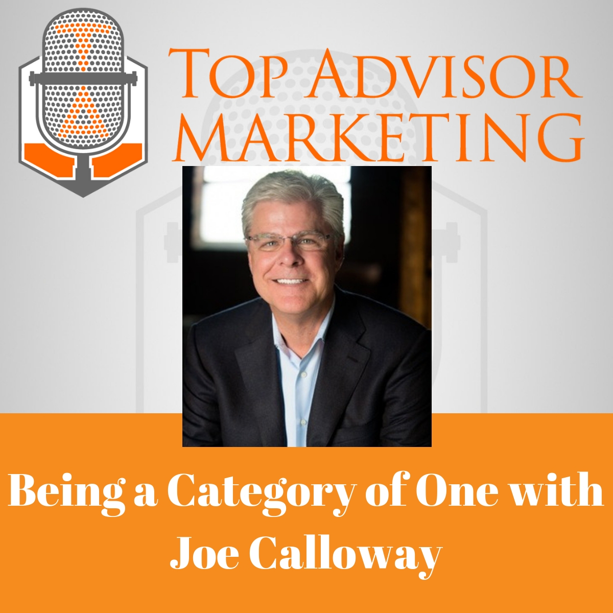 Ep 126 - Being a Category of One with Joe Calloway