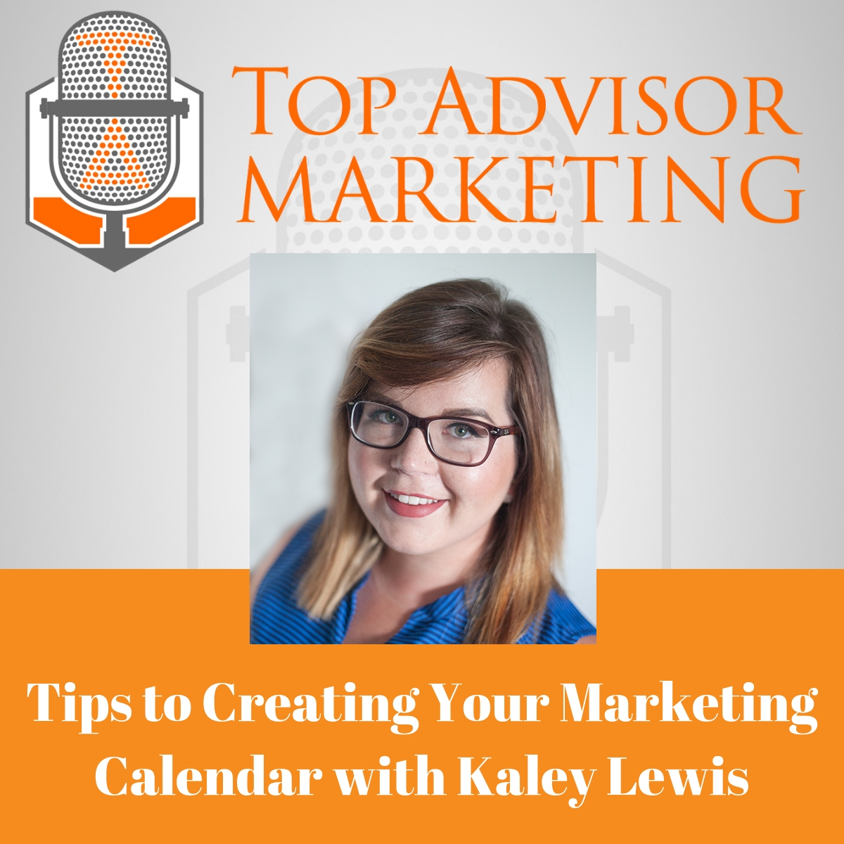 Episode 147 - Tips to Creating Your Marketing Calendar with Kaley Lewis