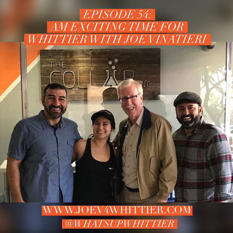 EPISODE 54: AN EXCITING TIME FOR WHITTIER with Joe Vinatieri