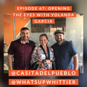EPISODE 67: OPENING THE EYES with Yolanda Garcia