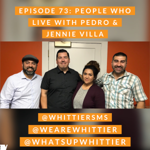EPISODE 73: PEOPLE WHO LIVE with Jennie & Pedro Villa