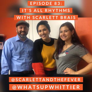 EPISODE 83: IT'S ALL RHYTHMS with Scarlett Brais