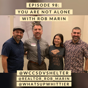 EPISODE 98: YOU ARE NOT ALONE with Rob Marin