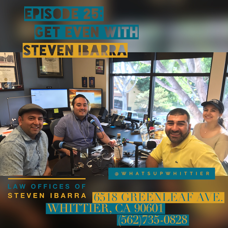 Episode 25: I GOT EVEN with Steven Ibarra