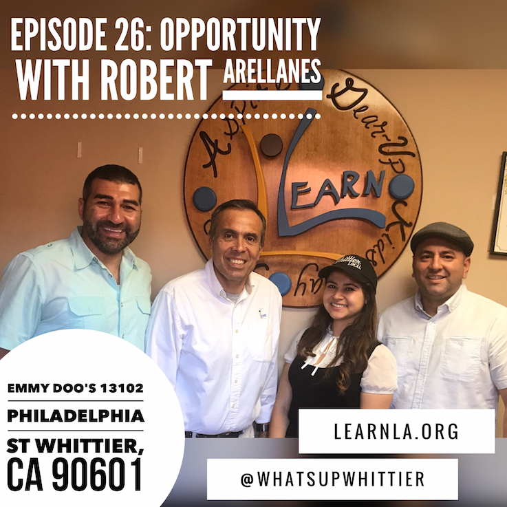 EPISODE 26: OPPORTUNITY with Robert Arellanes
