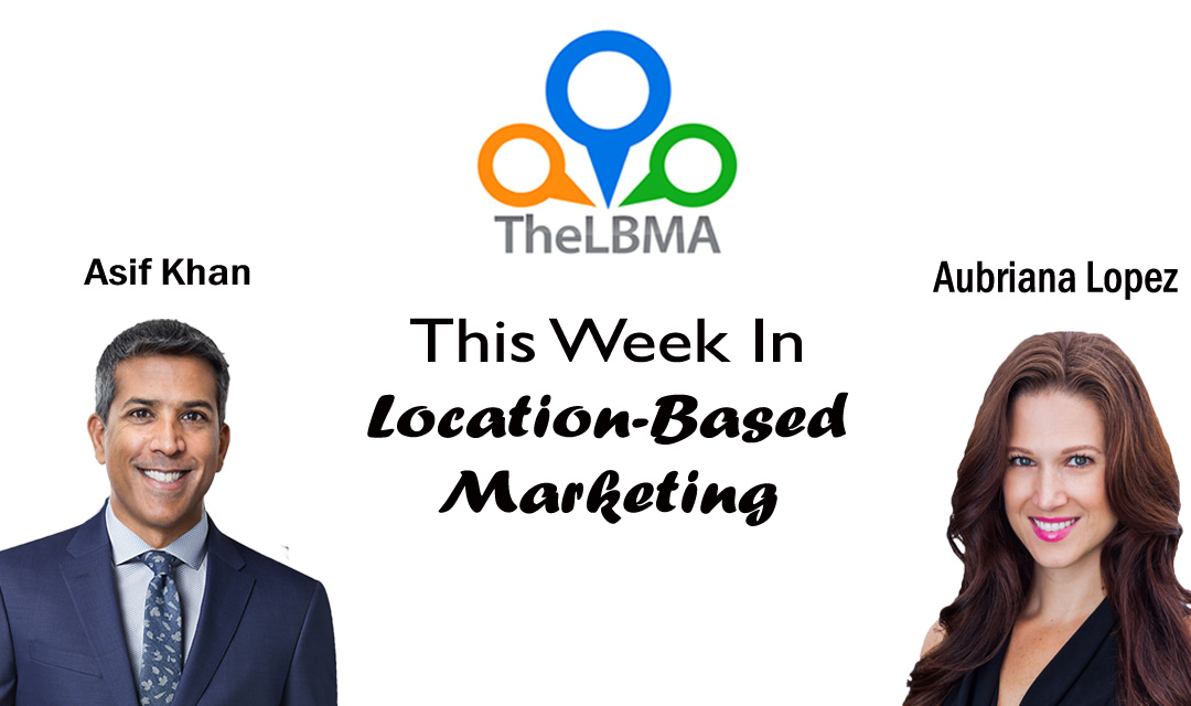 This Week In Location Based Marketing #409 (Video)