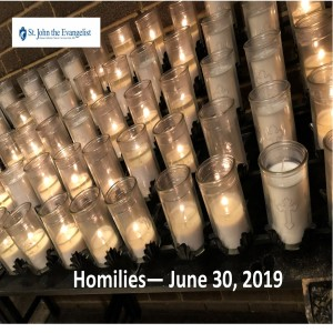 """Following Jesus to Your Jerusalem"" – (Fr. Jim Proffitt, 6/30/2019)"
