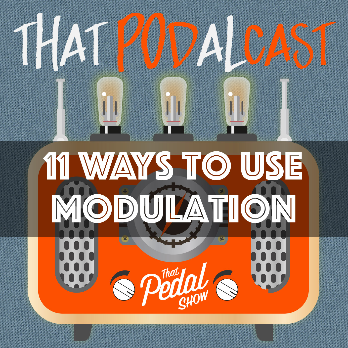 11 Ways To Use Modulation – That Pedal Show