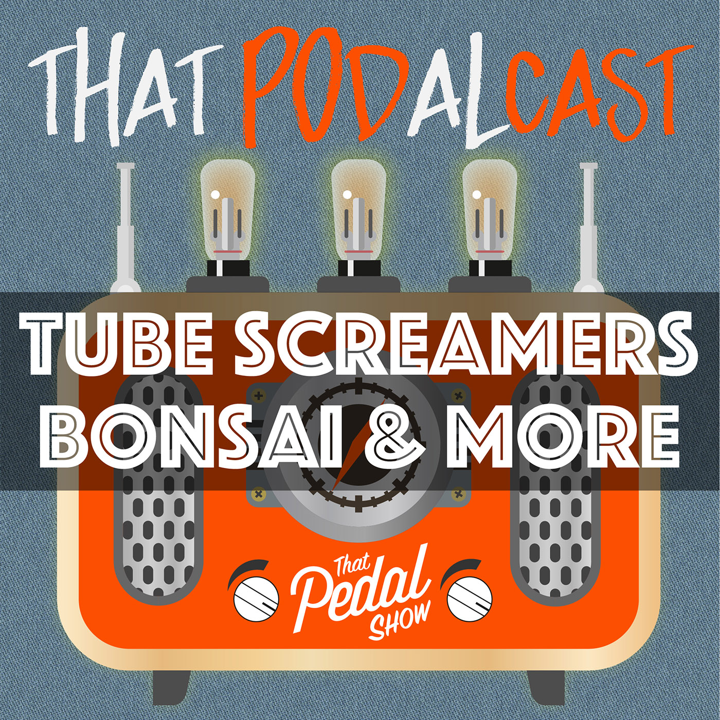 Tube Screamers: 808, 9, 10, Bonsai & More