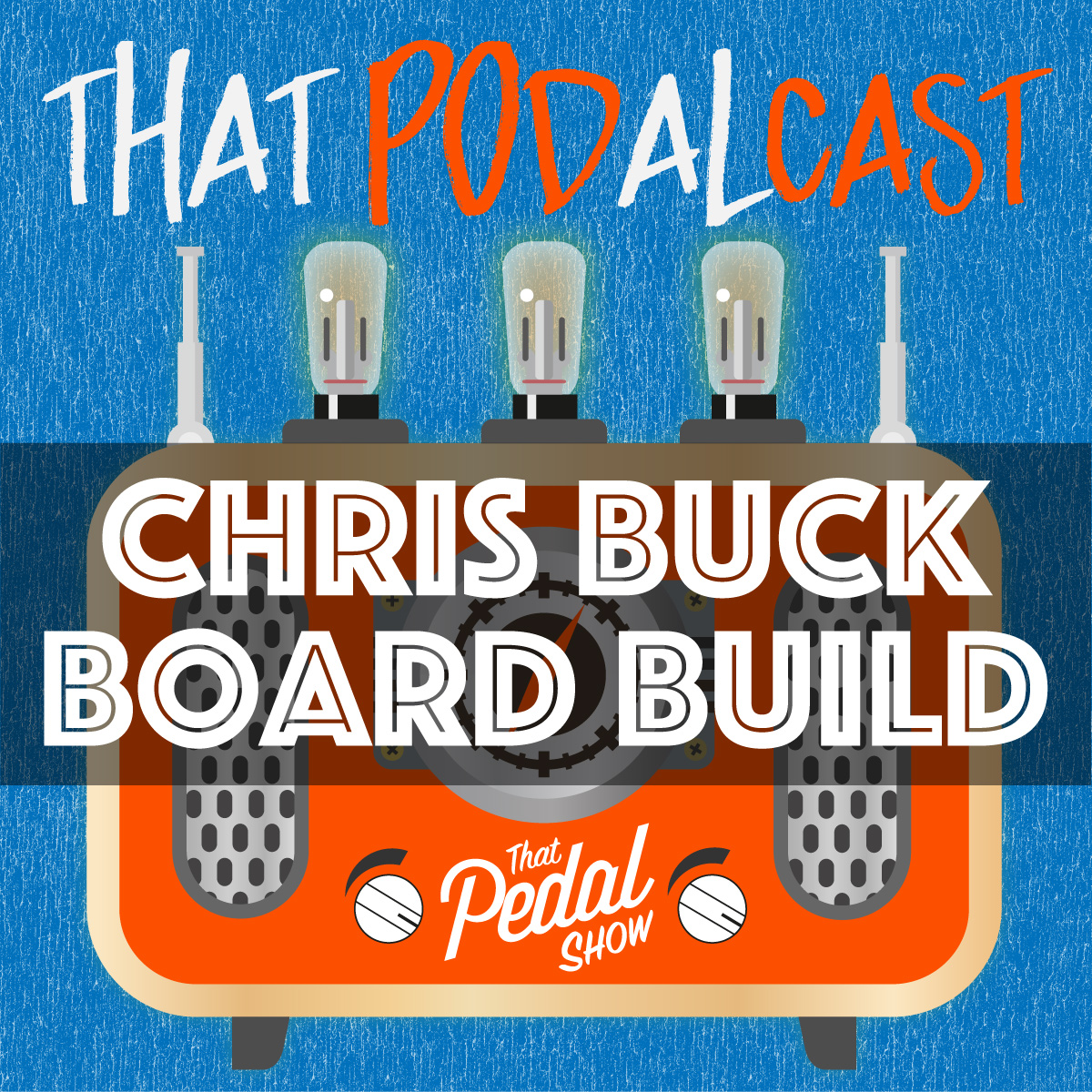 chris buck pedalboard build - that pedal show
