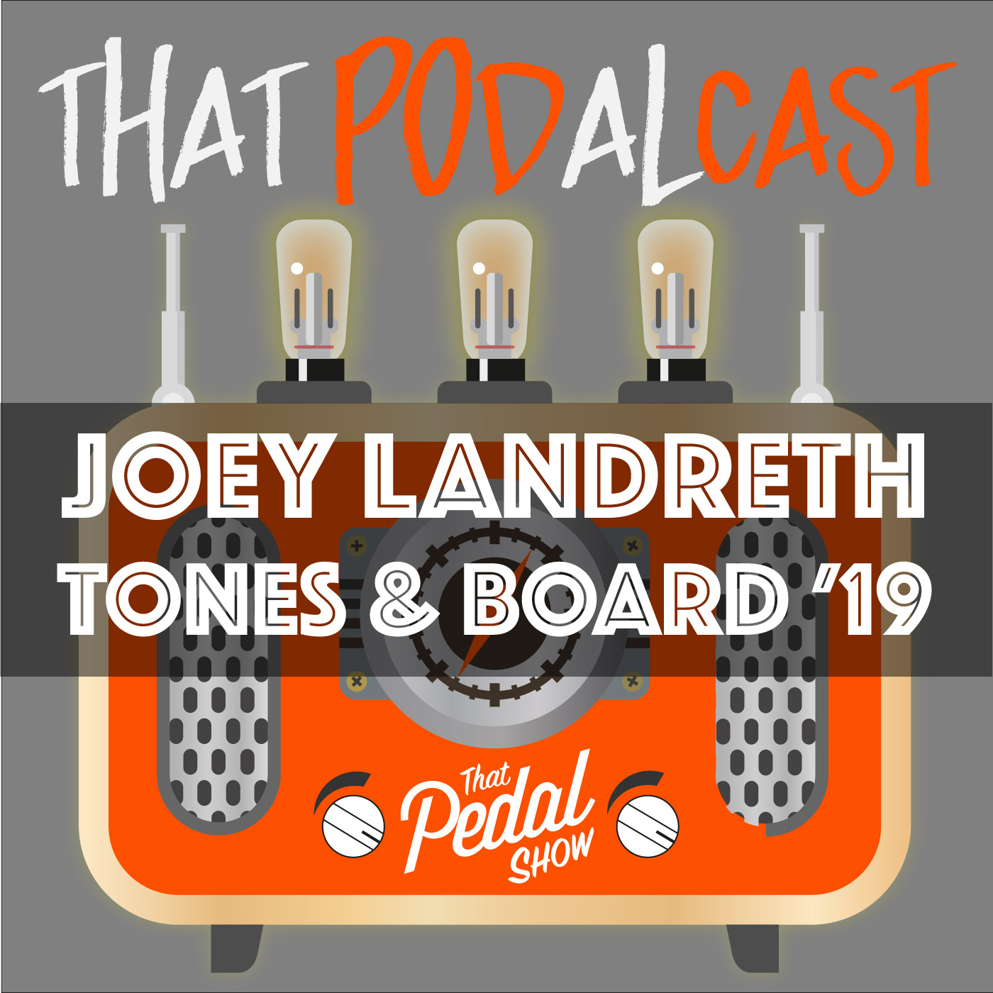 Joey Landreth Board & Tones 2019