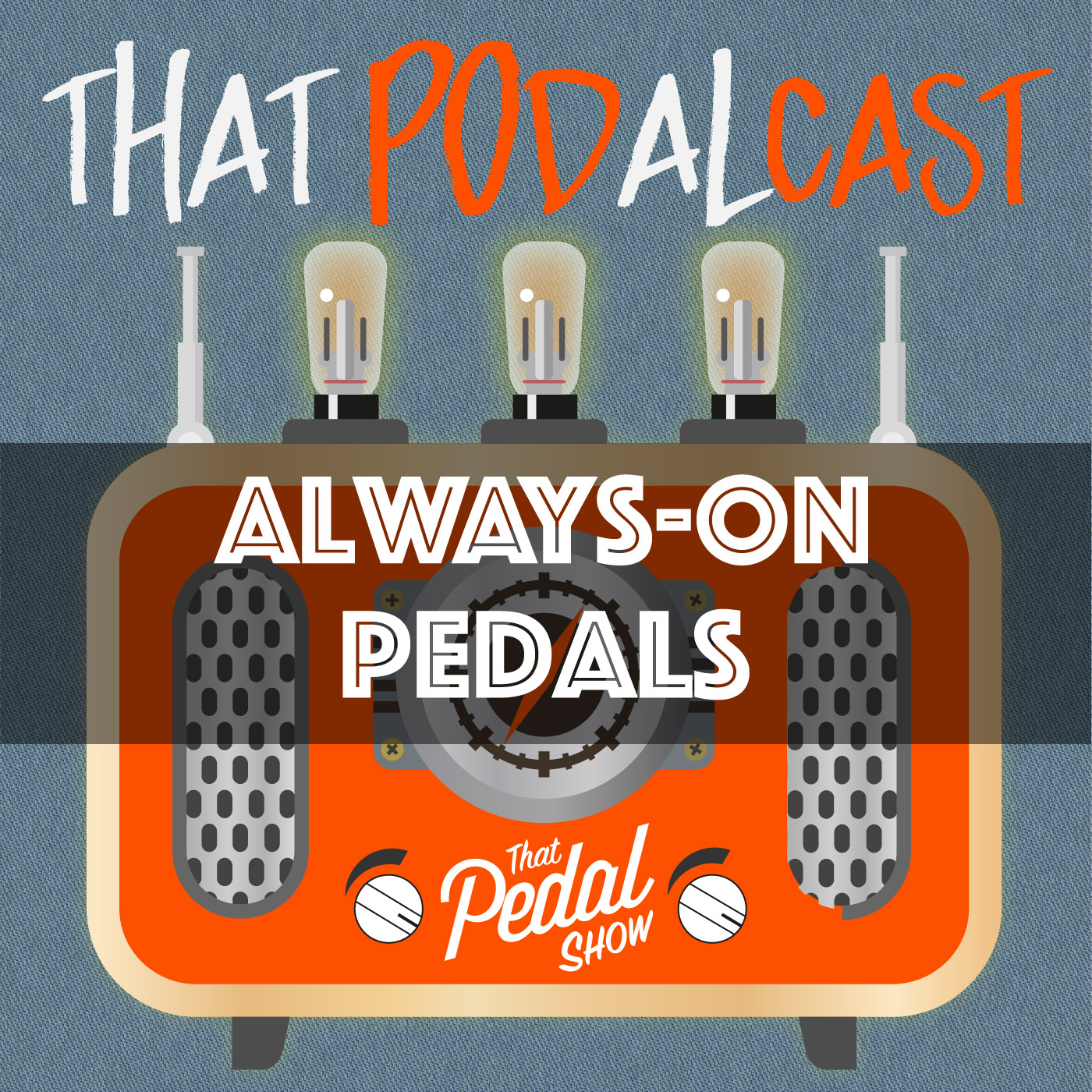 What's The Point Of Always-On Pedals? That Pedal Show