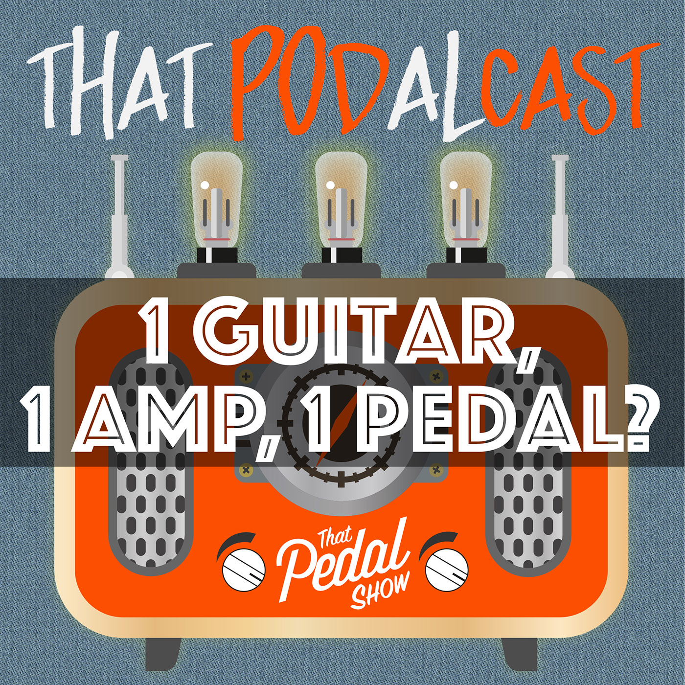 Only One Guitar, One Amp And One Pedal?