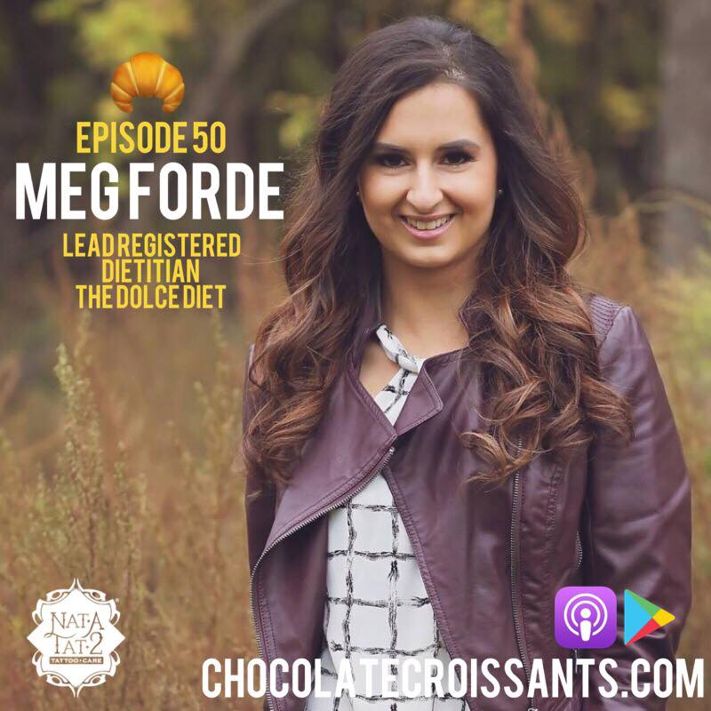 Episode 50 w. Meg Forde (The Dolce Diet)