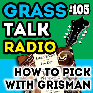 GTR-105 - How To Pick With Grisman