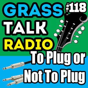 GTR-118 - To Plug or Not To Plug