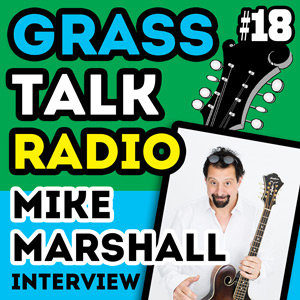 GTR-018 - Mike Marshall Interview