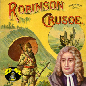 #crusoeat300 and the Strange Life and Works of Daniel Defoe
