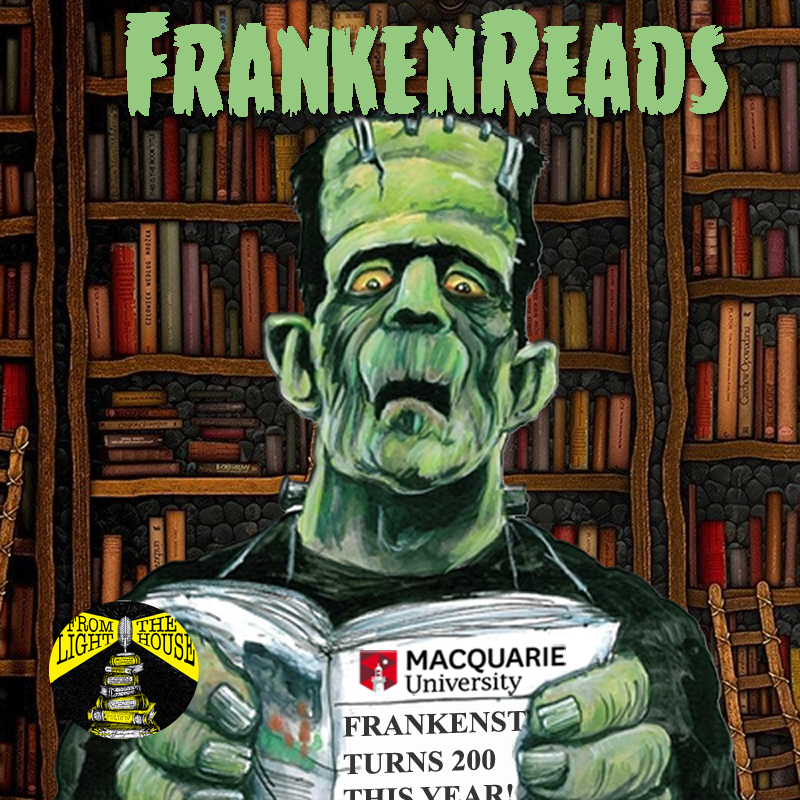 FrankenReads @ Macquarie Session 3: Frankenstein Goes to the Movies