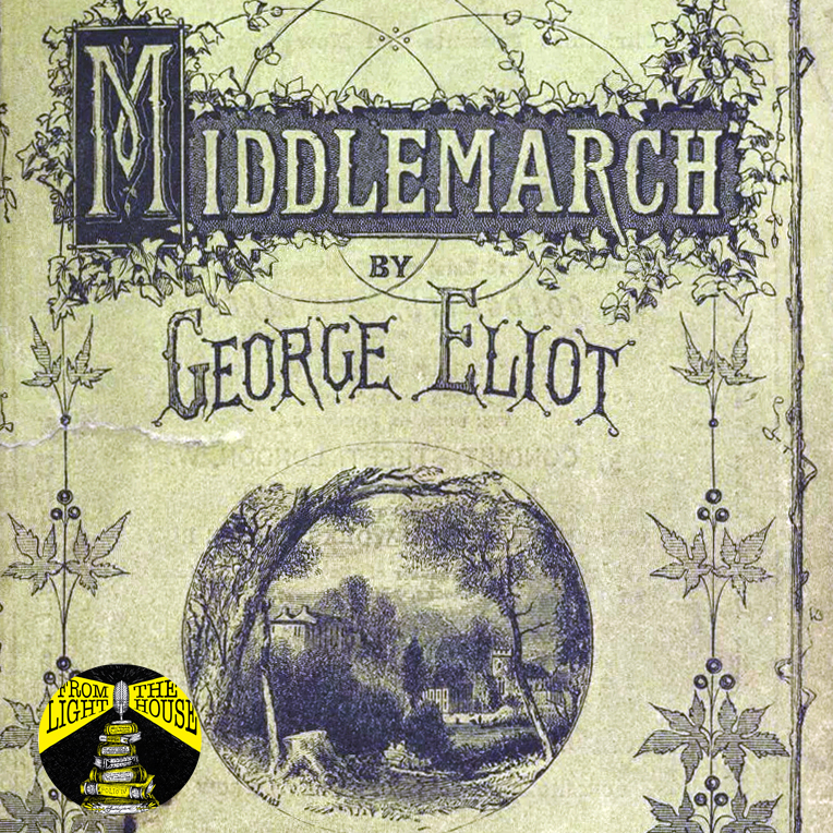 Men Know Best but Women Know Better: The Ever-Lasting Appeal of George Eliot's Middlemarch