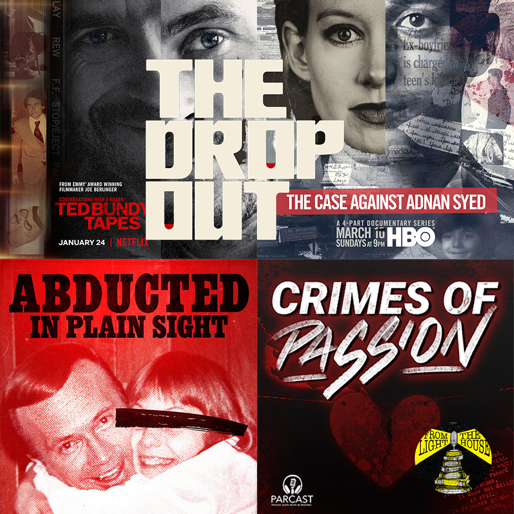 Might as well face it, we're addicted to true crime