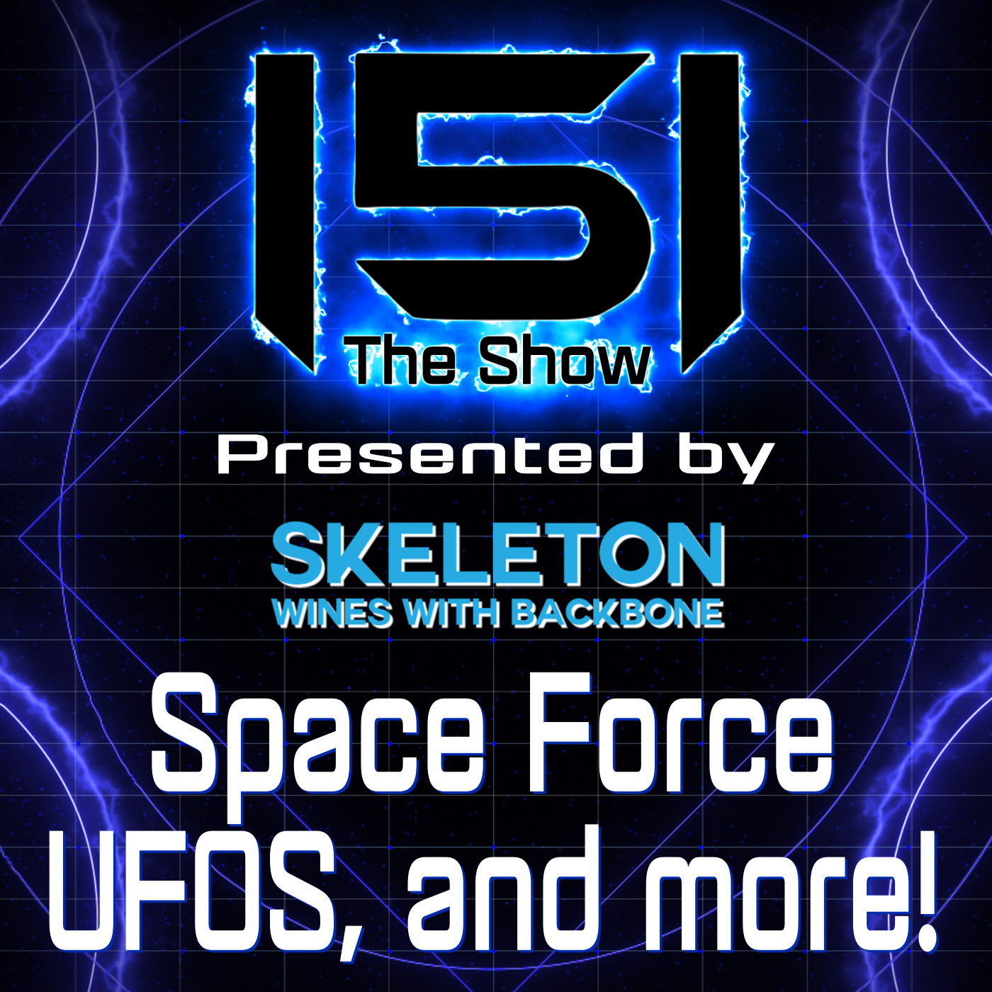 151 - Space Force, UFOs, and More