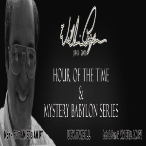 Bill Cooper. Mystery Babylon 2 : The Sun Of God. Hour Of The Time