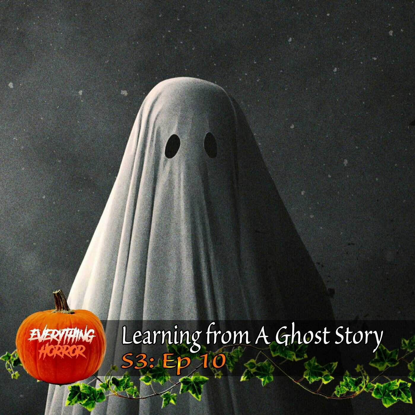 S3: Ep 10. Learning from A Ghost Story