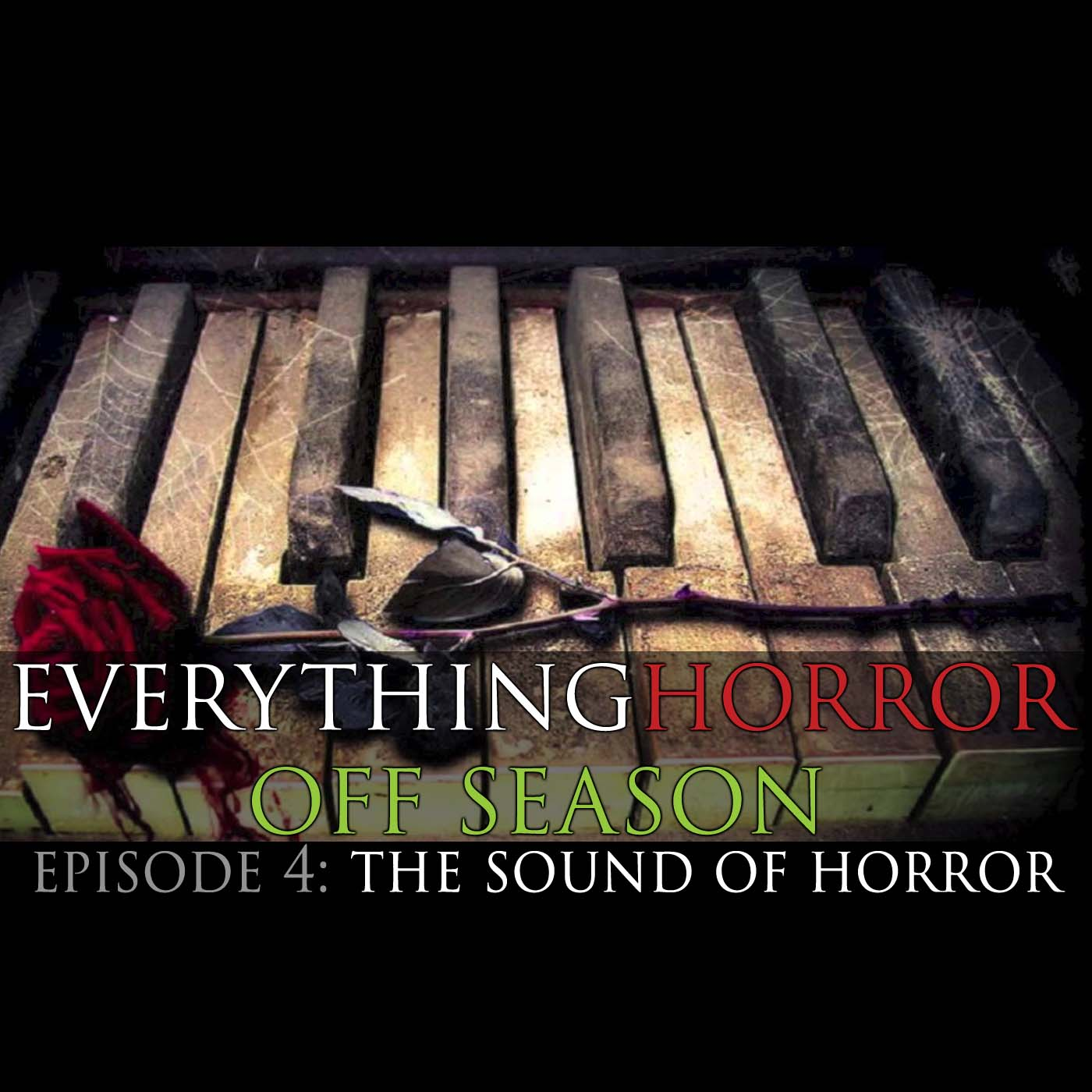Off Season: Episode 4 - The Sound Of Horror