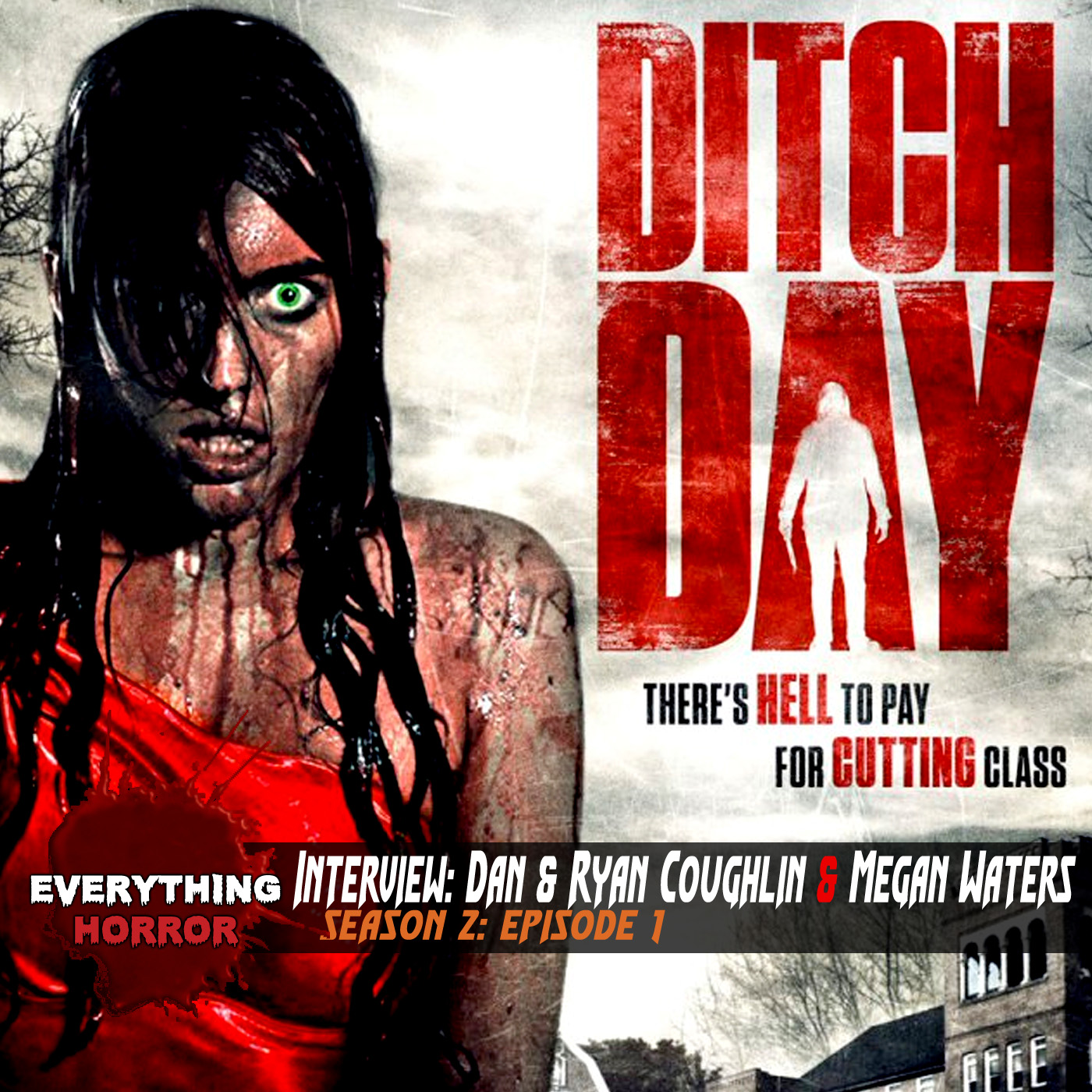 S2: Ep 1. Interview: Dan Coughlin, Ryan Coughlin (Writers) & Megan Waters (Producer) of Ditch Day Massacre