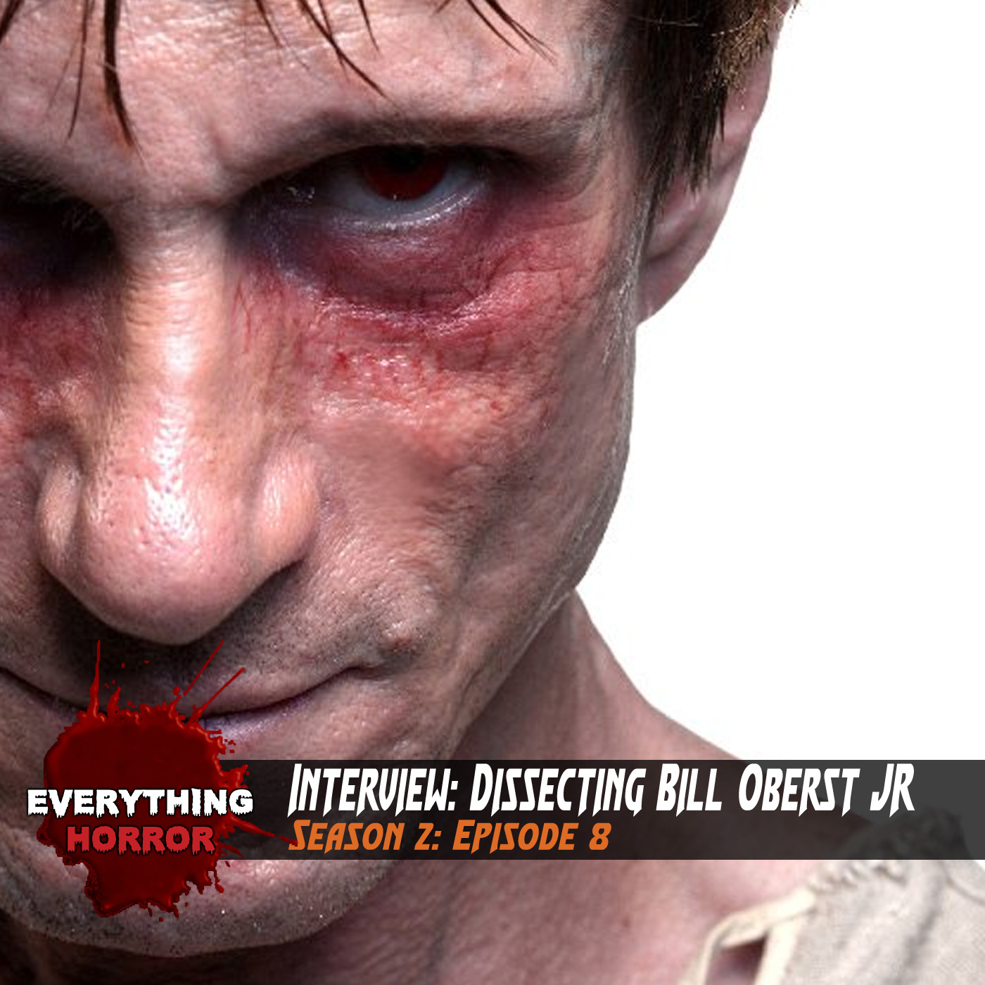 S2: Ep 8. Dissecting Bill Oberst Jr.