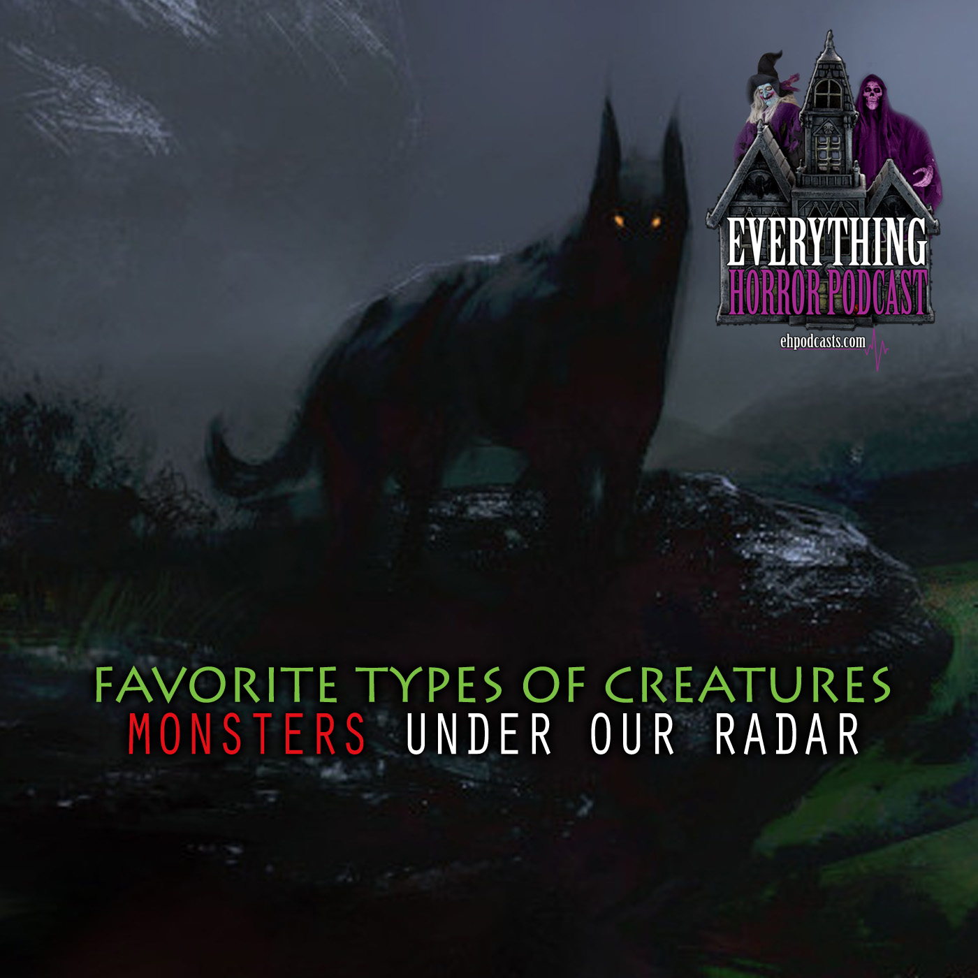 Favorite Types of Creatures | Monsters Under Our Radar