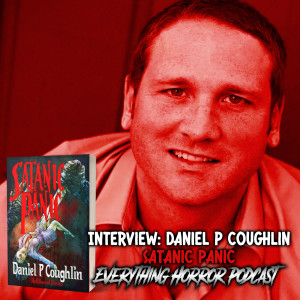 Interview: Daniel P. Coughlin | Satanic Panic