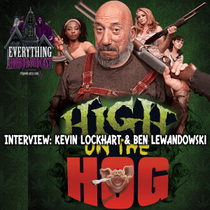 Interview: Kevin Lockhart & Ben Lewandowski | High On the Hog